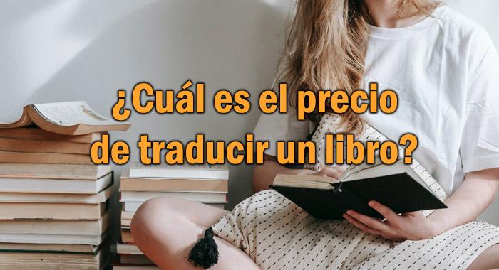 ¿Cuál es el precio de traducir un libro?