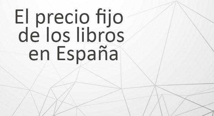La Ley del libro: el precio fijo de los libros en España