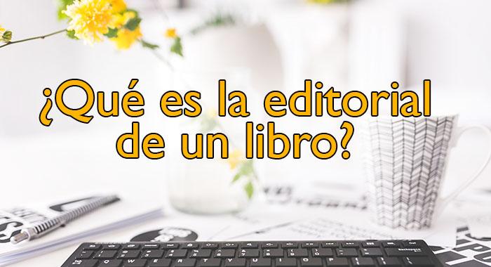 Qué es la editorial de un libro
