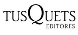 Editorial Tusquets Editores