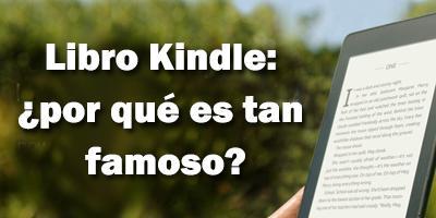 Libro Kindle: ¿por qué es tan famoso?