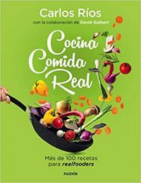 Come comida real Carlos Rios