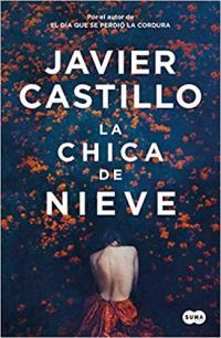 Portada La chica de nieve de Javier Castillo