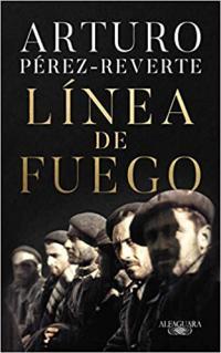 Portada Línea de fuego de Arturo Pérez Reverte