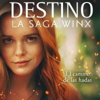 Destino la saga Winx libro